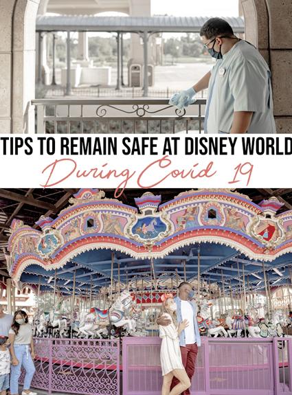 Remaining Safe at Walt Disney World during COVID-19