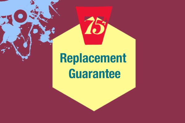 Replacement Guarantee