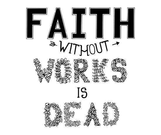 FAITH & WORKS
