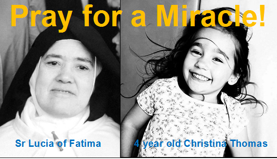 Sr. Lucia Fatima Miracle needed for 4 year old girl - Please Pray!