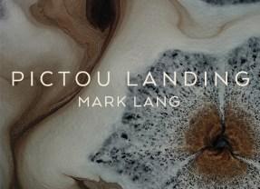 Mark Lang's Pictou Landing