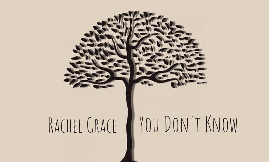 Track Review: Rachel Grace: You Don't Know