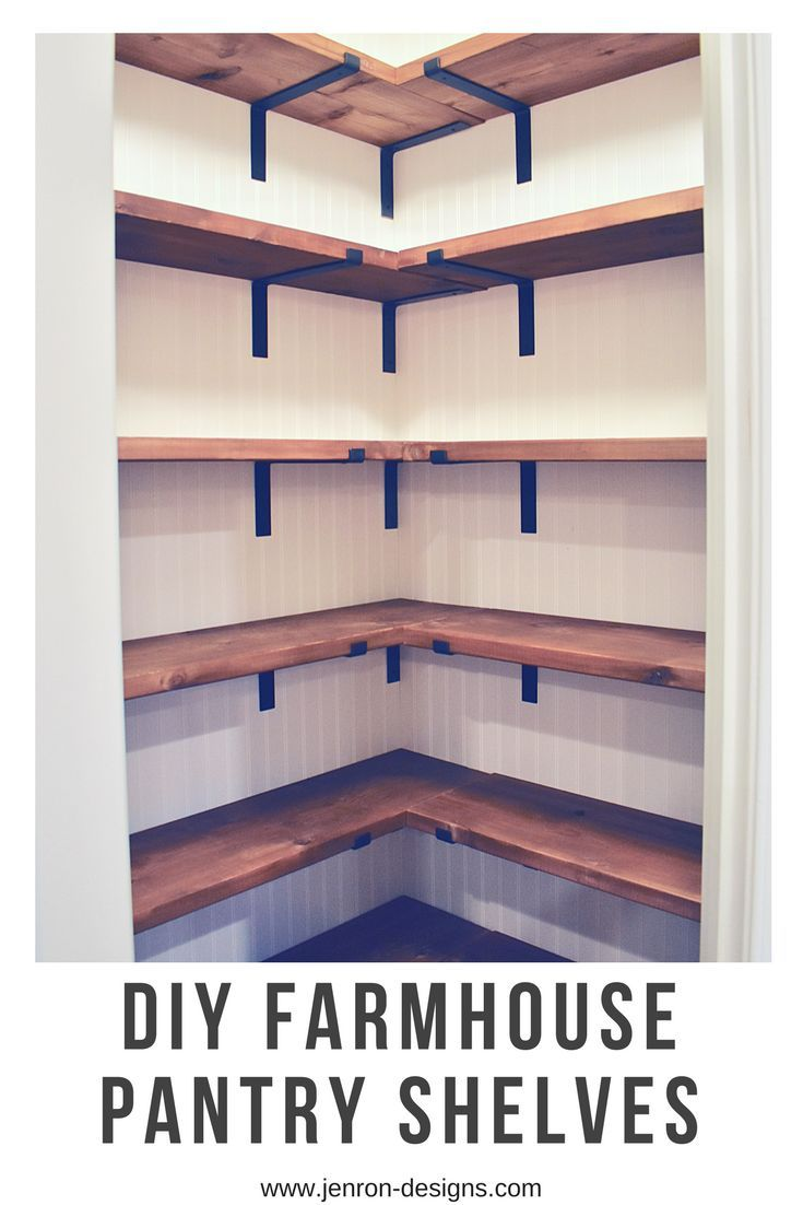 Diy Home DIY Farmhouse Pantry Shelves Check Out The