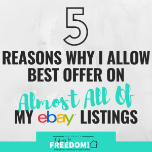 5 reasons why I allow best offer on almost all of my eBay listings.