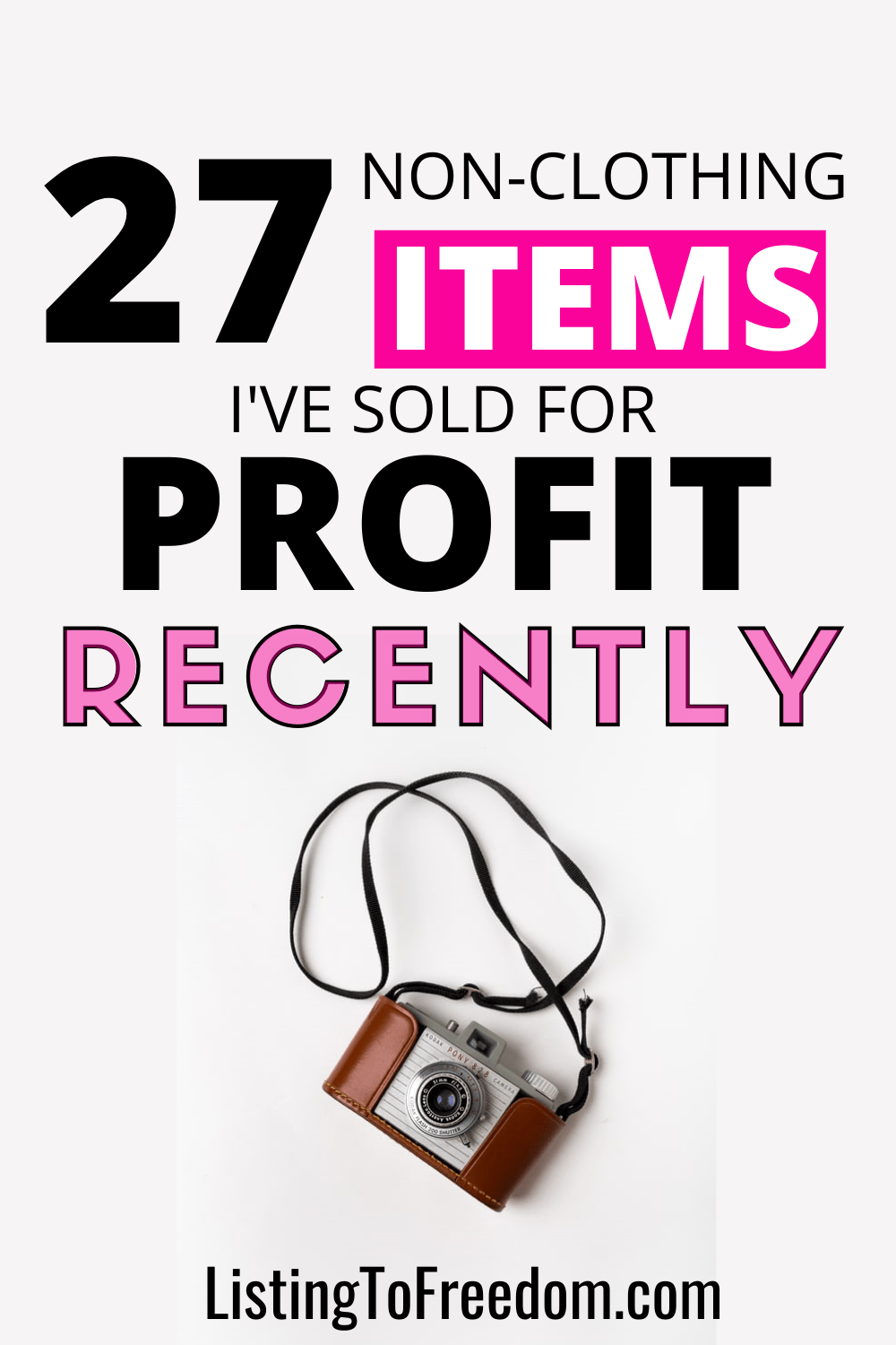 27 Non-Clothing Items To Sell