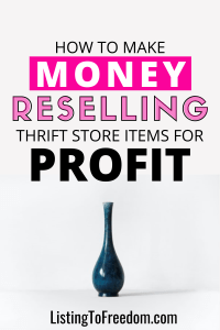 make money reselling thrift store items