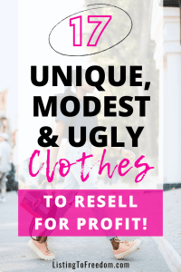 make money reselling unique modest ugly clothes