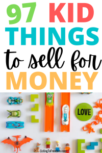 kid things to sell for money