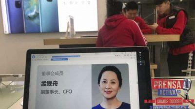 China exige a Canadá que libere a ejecutiva de Huawei detenida