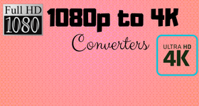 1080p to 4k converter