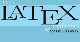BEST LaTeX editors
