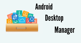 android desktop manager