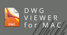 DWG Viewer For MAC