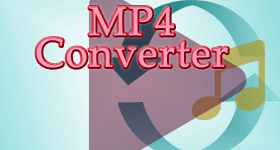 MP4 Converter For Windows