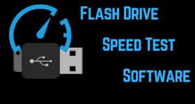 flash drive speed test