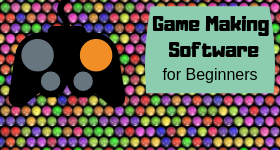 game making software for beginners
