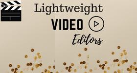 lightweight video editor