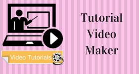 tutorial video maker