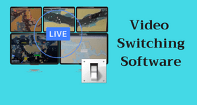 video switching software