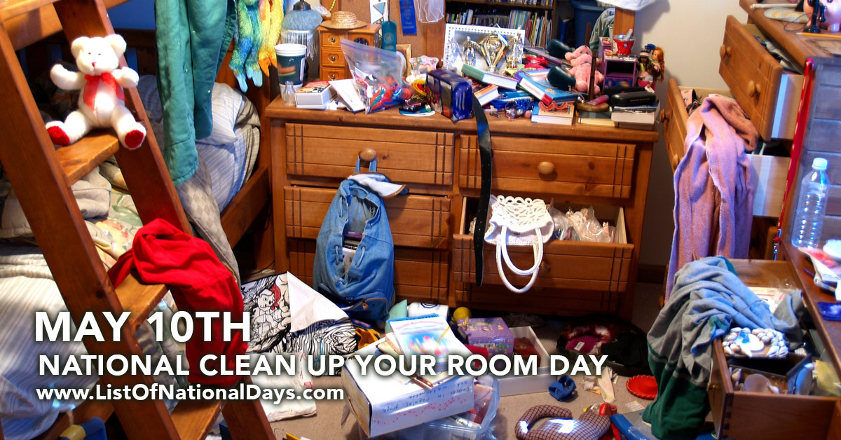 Image result for Clean Up your Room Day May 10th