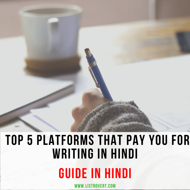 Top 5 platforms that pay you for writing in Hindi