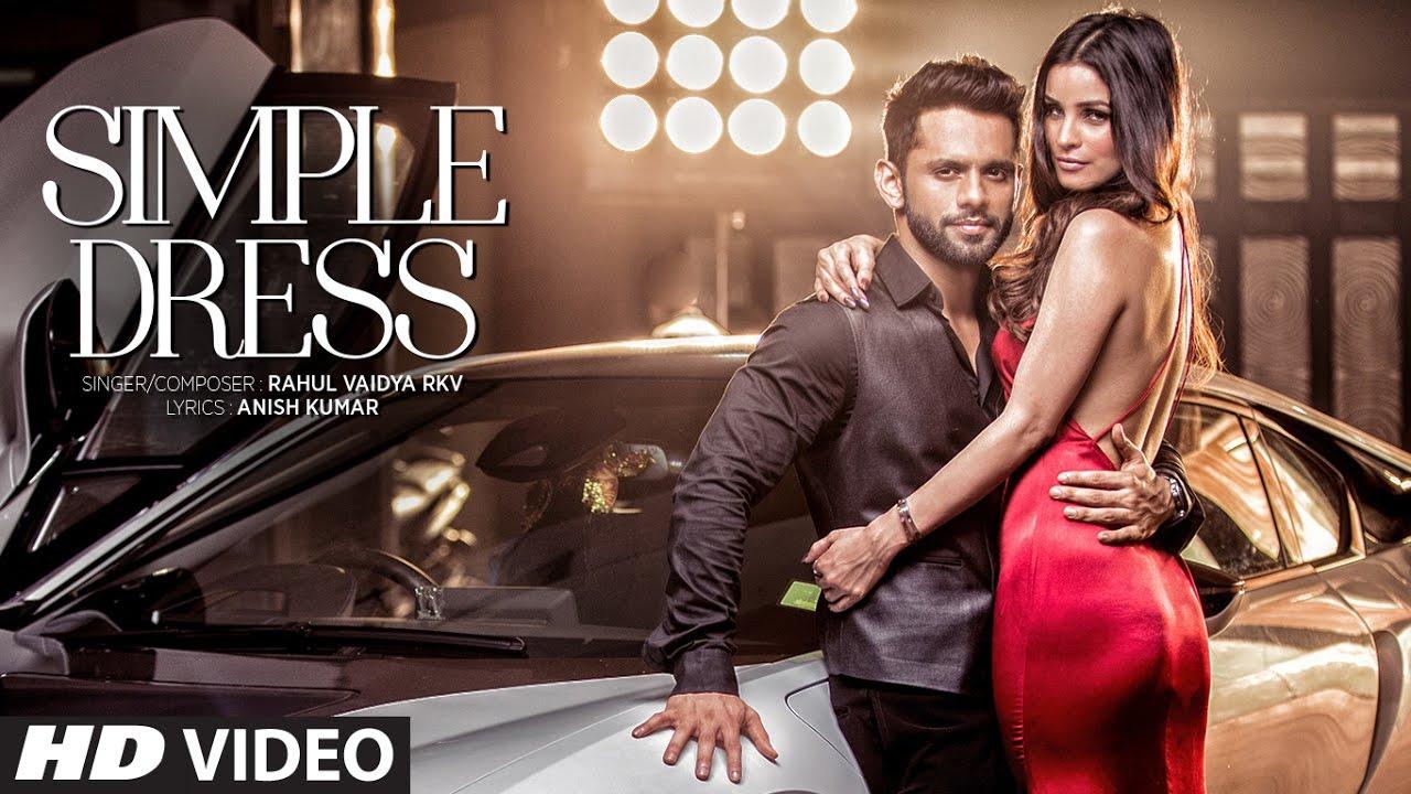 t series new song SIMPLE DRESS Video Song  | Rahul Vaidya RKV , Chetna Pande | T-Series