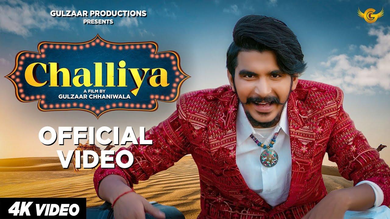 gulzar song-GULZAAR CHHANIWALA | Challiya (Official Video) | Latest Haryanvi Song 2020-gulzar chhaniwala song