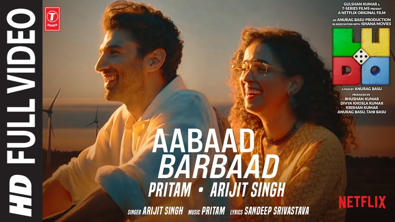 t series new song LUDO: Aabaad Barbaad (Full VIdeo) Abhishek B, Aditya K, Rajkummar R, Sanya, Fatima | Arijit, Pritam