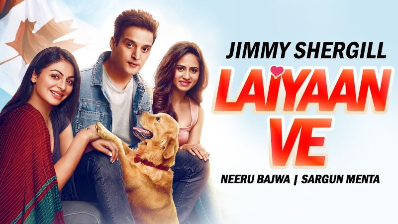 punjabi song Laiyaan Ve (VO Video) | Neeru Bajwa | Sargun Menta | Jimmy Shergill | Latest Punjabi Songs 2020