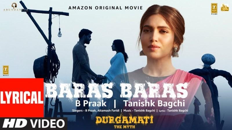 t series new song Durgamati: Baras Baras (Lyrical) Bhumi Pednekar, Arshad Warsi, Karan Kapadia| B Praak|Tanishk Bagchi