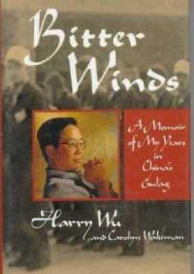 Bitter-Winds-Memoir-My-Years-In-Chinas-Gulag-Carolyn-Wakeman-Hardcover-Cover-Art
