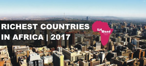 Top 10 Richest Countries In Africa 2017