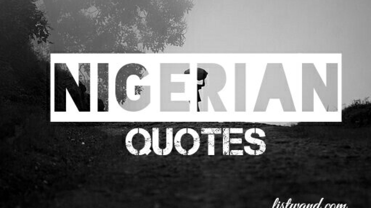 Thought Provoking Quotes | 30 Hilarious But Thought Provoking Quotes From Nigeria Listwand