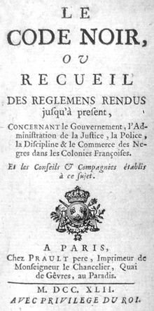 Code Noir: The Decree that Once regulated the life of African Slaves in all French Colonies