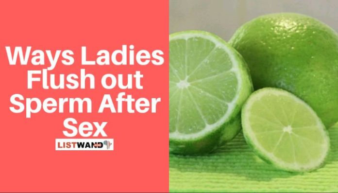 How Ladies use lime to Flush out Sperm After Sex
