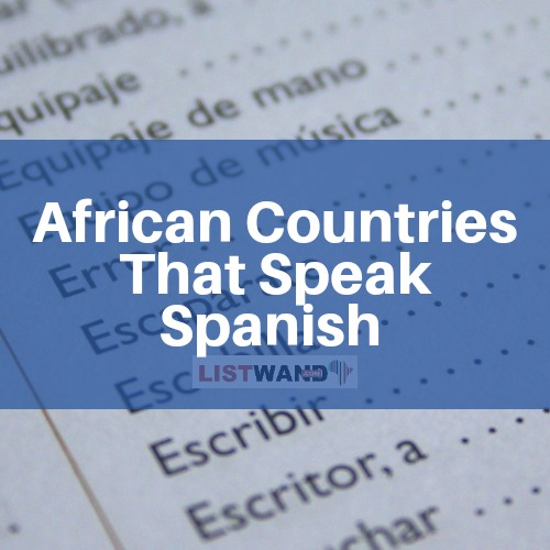 African Countries that Speak Spanish
