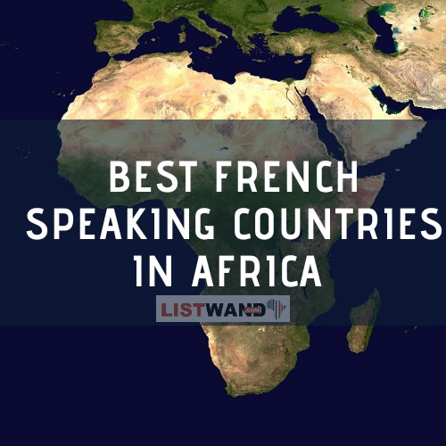 Best French Speaking Countries in Africa