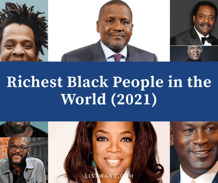 Black Billionaires: Top 15 Richest Black People in the World (2021)