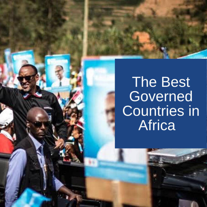 Top 10 Best Governed Countries In Africa - 2021