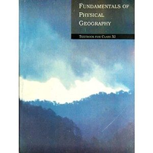 Fundamentals of Physical Geography NCERT XIth