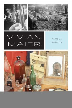 "Behind the Fairytale: A Review of ""Vivian Maier"""