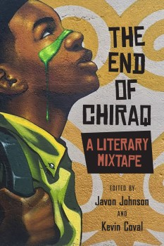"Reclaiming the City: A Review of ""The End of Chiraq"""