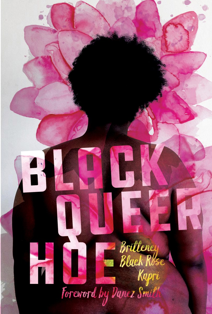 "This is Chicago: A Review of ""Black Queer Hoe"" by Britteney Black Rose Kapri and ""Citizen Illegal"" by José Olivarez"