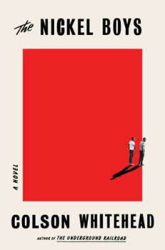 "Where Hope Breaks: A Review of ""The Nickel Boys"" by Colson Whitehead"