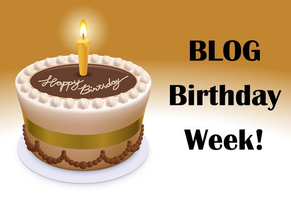 Blog Birthday Week
