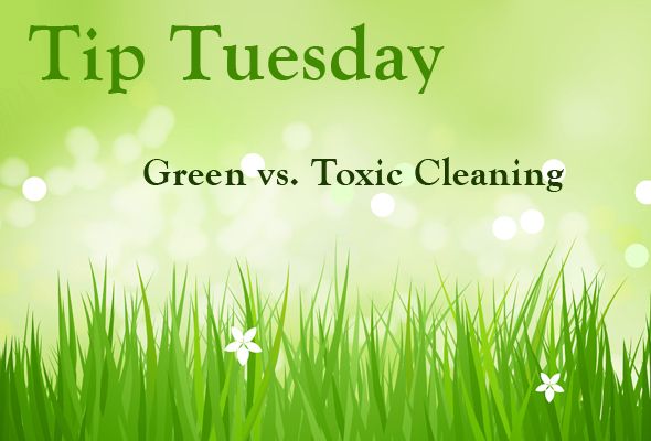 Green vs. Toxic Cleaning