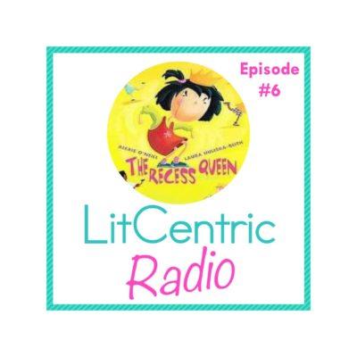 Episode #6 LitCentric Radio
