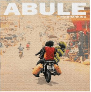 Picture of Patoranking Abule Mp3 Download