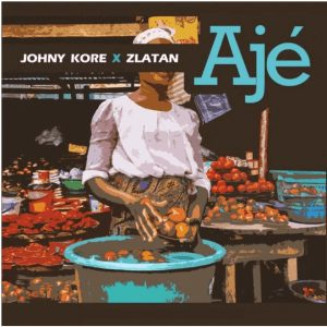 Photo of Johnny Kore Ft. Zlatan Aje mp3 download