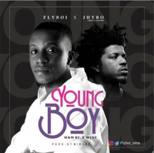 Photo of FlyBoi ft Jhybo Young Boy Mp3 Download